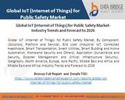 Global IoT (Internet of Things) for Public Safety Market