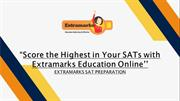 Score the Highest in Your SATs with Extramarks Education Online