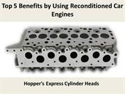 Top 5 Benefits by Using Reconditioned Car Engines