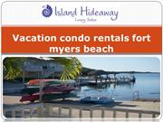 Vacation condo rentals fort myers beach