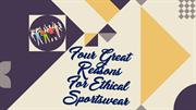 Four Great Reasons For Ethical Sportswear