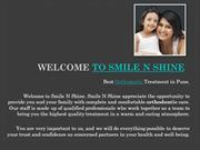 Orthodontist in Pune,Braces Specialist in Pune -Smile N Shine