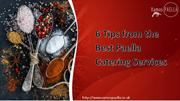 6 Tips from the Best Paella Catering Services