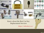 Know about the Best Car Key Replacement Services