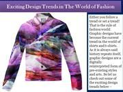Exciting Design Trends in The World of Fashion