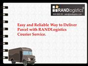 Easy and Reliable Way to Deliver Parcel with RANDLogistics Courier Ser