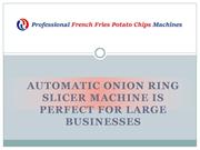 Best Automatic Onion Slicer Machine in China