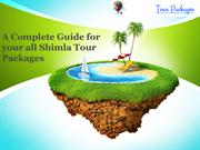 A Complete Guide for your all Shimla Tour Packages-converted