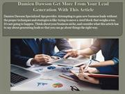 Damien Dawson Get More From Your Lead Generation With This Article