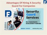 Advantages Of Hiring A Security Guard For Companies