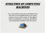 Evolution Of Computing Machines