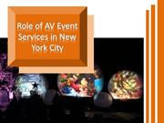 Role of AV Event Services in New York City
