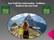 Inca Trail Peru Information - Trekkers Guide to the Inca Trail