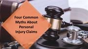 Four Common Myths About Personal Injury Claims