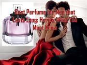 Best Perfume for Men that Lasts Long (1)