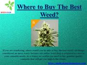 Weed for Sale – Medicak Marijuana Store