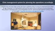 Clinic management system for planning the operations accordingly