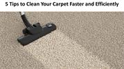 5 Tips to Clean Your Carpet Faster and Efficiently