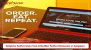 Delightful Andhra Style Food at the Best Andhra Restaurant in Bangalor