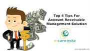 Top 4 Tips For  Account Receivable  Management Solution