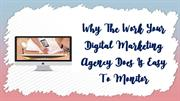 Why The Work Your Digital Marketing Agency Does Is Easy To Monitor