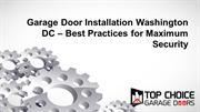 Garage Door Installation Washington DC – Best Practices for Maximum Se