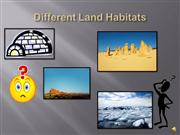 Different Land Habitats