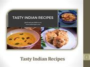 How Tasty Indian Recipes Have Stormed The World Societies