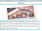 Superior Global Marketing On How Digital Marketing Can Assist In The G