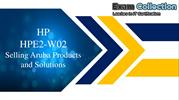 ExamCollection HPE2-W02 Dumps VCE