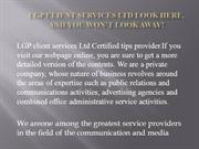LGP client services Ltd Look here, And you won't look away