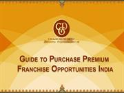 Ultimate Guide to Purchase Premium Franchise Opportunities in India