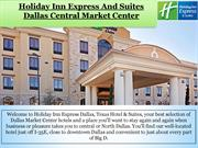 Holiday Inn Express Dallas Texas Hotel & Suites