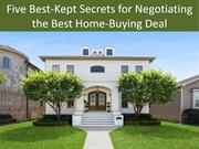 Five Best-Kept Secrets for Negotiating the Best Home-Buying Deal
