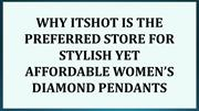 WHY ITSHOT IS THE PREFERRED STORE FOR STYLISH YET AFFORDABLE WOMEN'S D