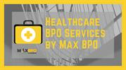 Outsource Healthcare BPO Services | Max BPO