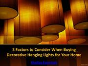 Factors to Consider When Buying Decorative Hanging Lights