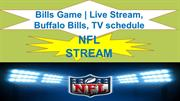 Bills Game | Live Stream, Buffalo Bills, TV schedule