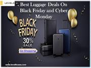 Best Luggage Deals on Black Friday and Cyber Monday