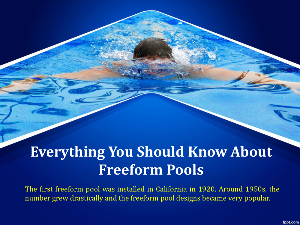 Things You Should Know about Freeform Pools |authorSTREAM