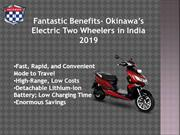 Okinawa Electric Two Wheelers in India 2019 - Truly the Best