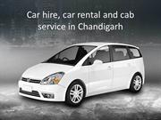Car hire, car rental and cab service in Chandigarh