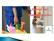 Improve your Productivity with a Clean Office