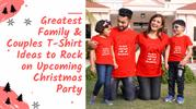 Top Family & Couples T-Shirt Ideas to Wear at the Christmas Party