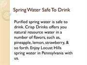 Purified Spring Water is Safe to Drink
