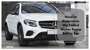 How to Determine the Failed Water Pump Belt in Car