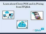 Learn about Clover POS and its Pricing from ITQlick