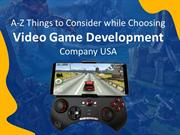 A-Z Things to Consider while Choosing Video Game