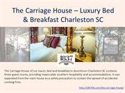 The Carriage House – Luxury Bed & Breakfast Charleston SC