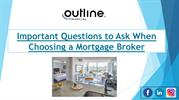 Important Questions to Ask When Choosing a Mortgage Broker
